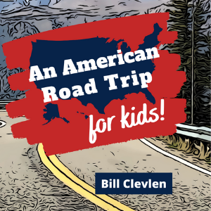 An American Road Trip For Kids